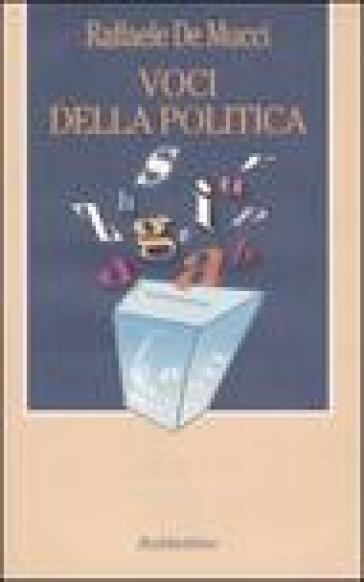 Voci della politica - Raffaele De Mucci | Kritjur.org