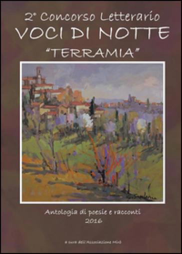 Voci di Notte. TerraMia - Associazione Mirò |
