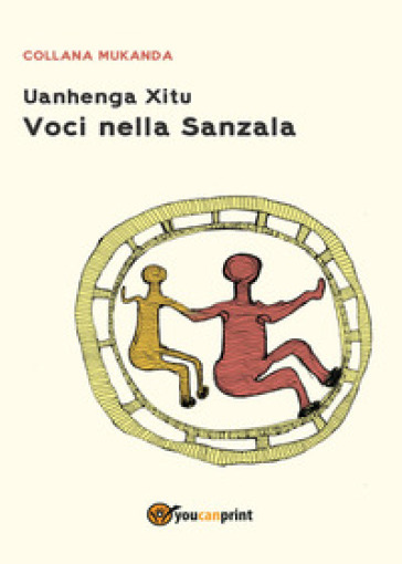 Voci nella Sanzala - Uanhenga Xitu | Jonathanterrington.com
