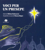 Voci per un presepe. Con CD Audio