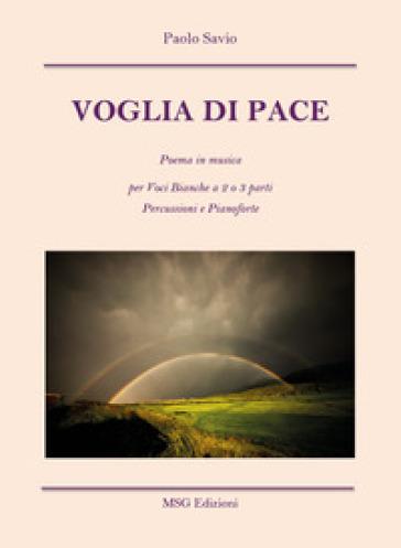 Voglia di pace - Paolo Savio |