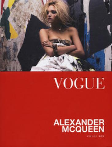 Vogue. Alexander McQueen. Ediz. a colori - Chloe Fox |
