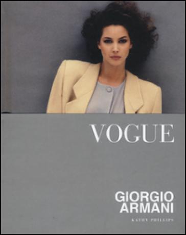 Vogue. Giorgio Armani. Ediz. illustrata - Kathy Phillips pdf epub