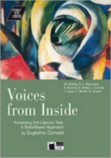 Voices from inside. Accessing the literary text a skills-based approach. Con CD - Guglielmo Corrado |