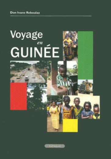 Vojage en Guinée - Ivano Reboulaz  