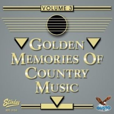 Vol. 3-golden memories of country music