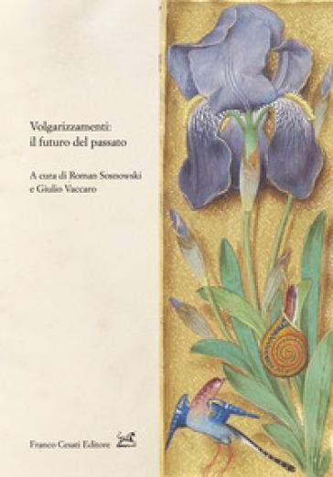 Volgarizzamenti: il futuro del passato - R. Sosnowski   Kritjur.org