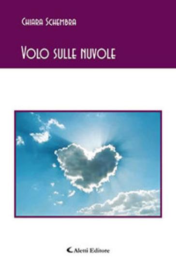 Volo sulle nuvole - Chiara Schembra   Jonathanterrington.com