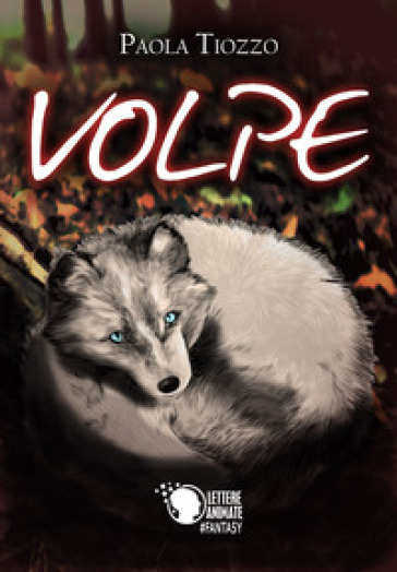 Volpe - Paola Tiozzo   Jonathanterrington.com