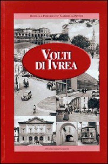 Volti di Ivrea - Rossella Indellicati | Ericsfund.org