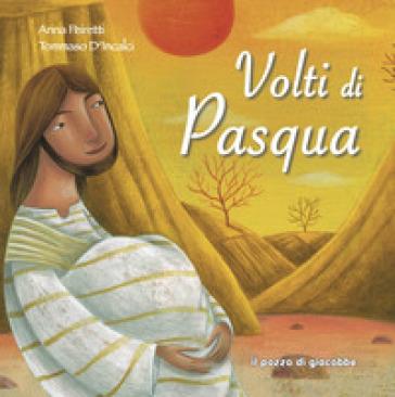 Volti di Pasqua - Anna Peiretti | Ericsfund.org