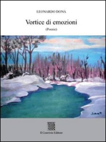 Vortice di emozioni - Leonardo Donà |