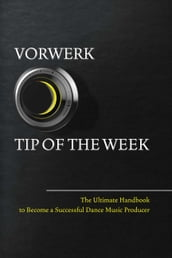 Vorwerk Tip of the week