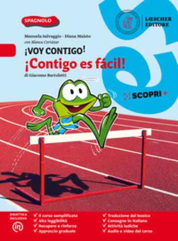 !Voy contigo! Mis competencias para comunicar en espanol. !Contigo es facil! Per la Scuola media. Con e-book. Con espansione online - Manuela Salvaggio |