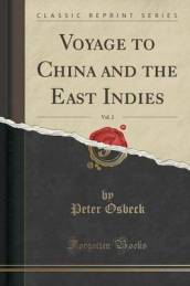 Voyage to China and the East Indies, Vol. 2 (Classic Reprint)