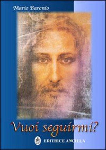 Vuoi seguirmi? - Mario Baronio   Kritjur.org