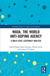WADA, the World Anti-Doping Agency