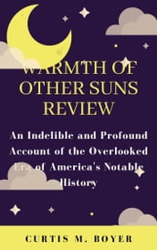 WARMTH OF OTHER SUNS REVIEW: