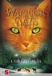 WARRIOR CATS 6 - L ora più buia