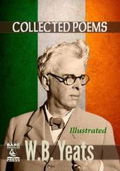 W.B. Yeats Collected Poems (Illustrated) Bare Knuckles Press Edition