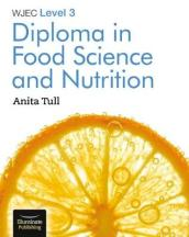 WJEC Level 3 Diploma in Food Science and Nutrition