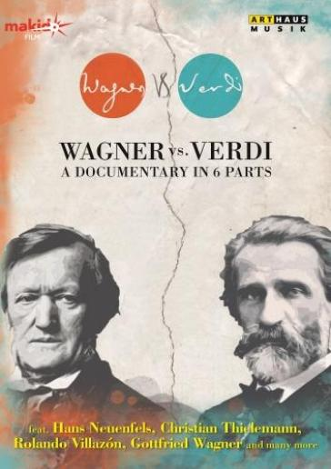 Wagner vs verdi:documentary in 6 part