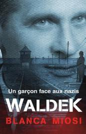 Waldek - Un Gar on Face Aux Nazis