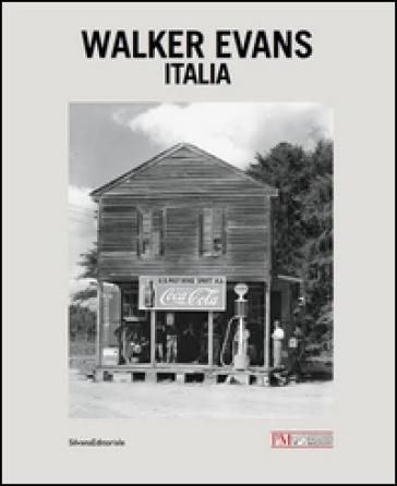 Walker Evans. Italia - L. Gasparini |