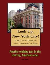 A Walking Tour of New York City s Upper East Side