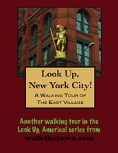 A Walking Tour of New York City s East Village