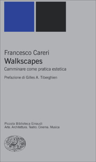 Walkscapes. Camminare come pratica estetica