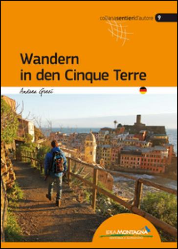 Wandern in den Cinque Terre - Andrea Greci |