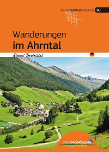 Wanderungen im Ahrntal - Gianni Bertellini  