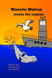 Waneta Walrus meets the captain