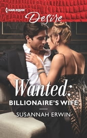 Wanted: Billionaire s Wife