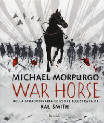 War horse. Ediz. illustrata - Michael Morpurgo |