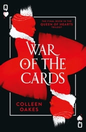 War of the Cards (Queen of Hearts, Book 3)