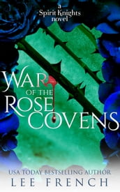 War of the Rose Covens