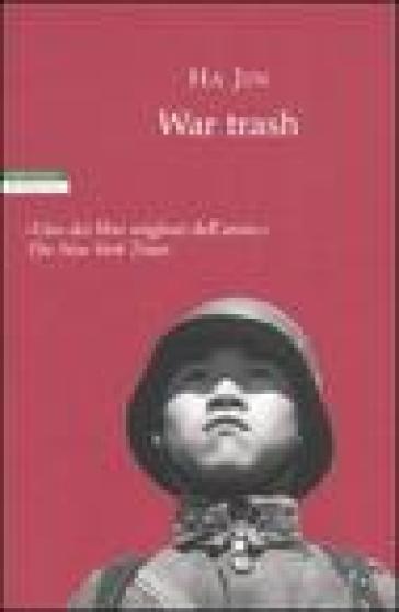 War trash - Ha Jin   Kritjur.org