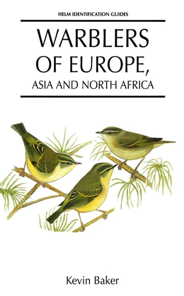 Warblers of Europe, Asia and North Africa