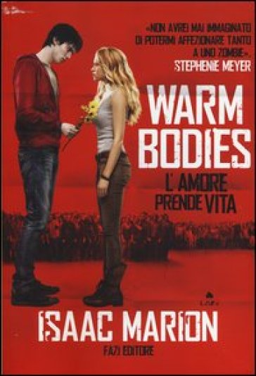Warm bodies - Isaac Marion |