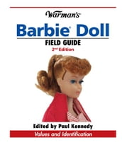 Warman s Barbie Doll Field Guide: Values and Identification