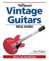 Warman s Vintage Guitars Field Guide