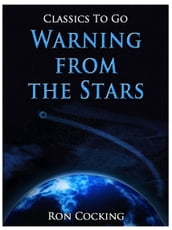 Warning from the Stars