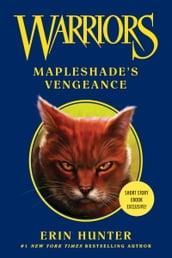 Warriors: Mapleshade s Vengeance