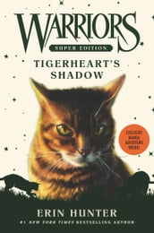 Warriors Super Edition: Tigerheart s Shadow