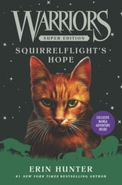 Warriors Super Edition: Squirrelflight s Hope