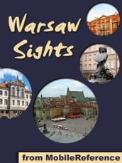 Warsaw Sights: a travel guide to the top 30 attractions in Warsaw, Poland (Mobi Sights)