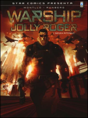 Warship Jolly Roger. 1: Senza ritorno - Sylvain Runberg  