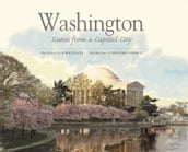Washington: Scenes from a Capital City